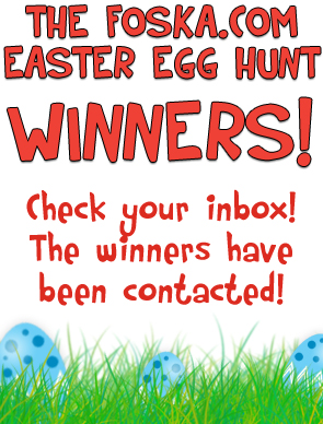 The Foska.com Easter Egg Hunt Winners!